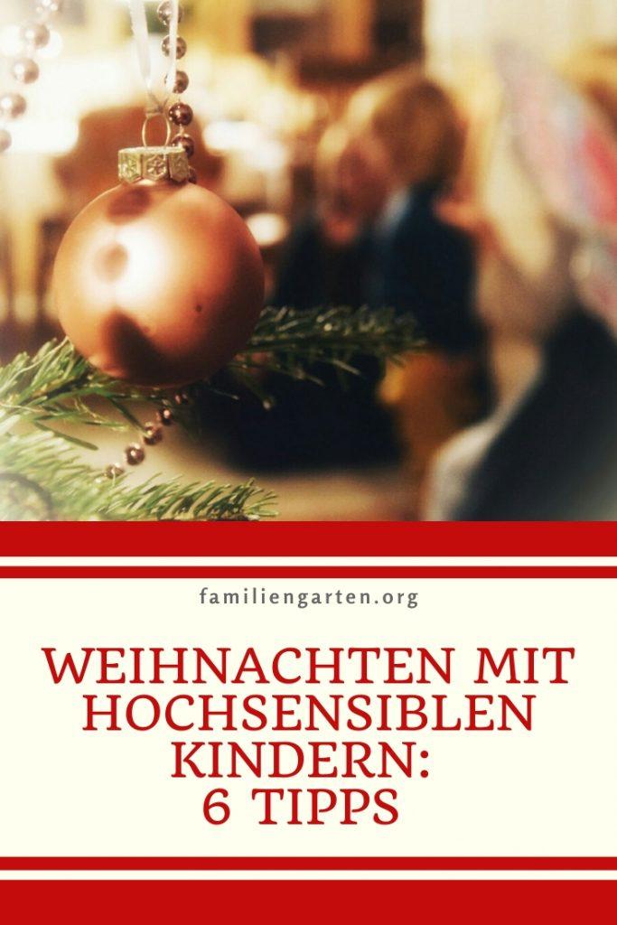 Weihnachten mit hochsenisblen Kindern | familiengarten
