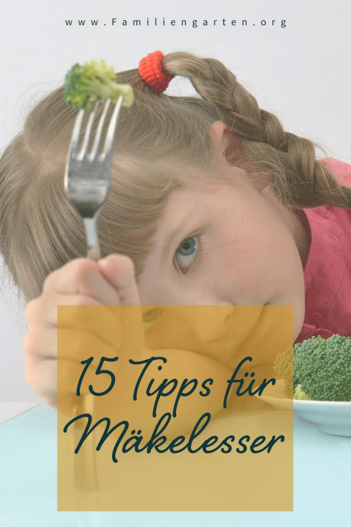15 Tipps für Picky Eater - so essen auch schlechte Esser gesund - Familiengarten