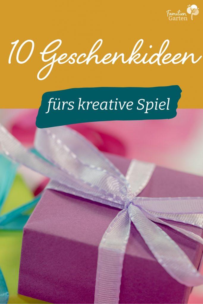 10Geschenkideen fürs kreative Spiel-Familiengarten