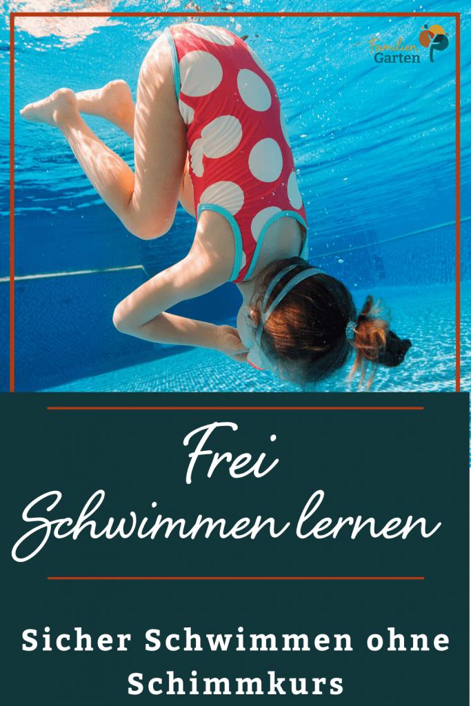Frei Schwimmen lernen - so wird dein Kind zum sicheren Schwimmer - Familiengarten
