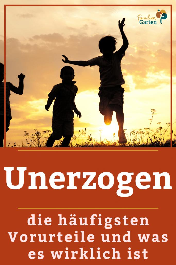 unerzogen - ohne Erziehung leben - Familiengarten
